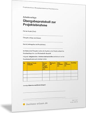 bergabeprotokoll zur projektabnahme vorlage business wissende - Ubergabeprotokoll Muster